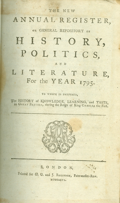 Image for The New Annual Register, or General Repository of History, Politics, and Literature for the Year 1795 To Which is Prefixed the History of Knowledge, Learning, and Taste,  To Which is Prefixed the History of Knowledge, Learning, and Taste, in Great  in Great Britain, During the Reign of Charles the First