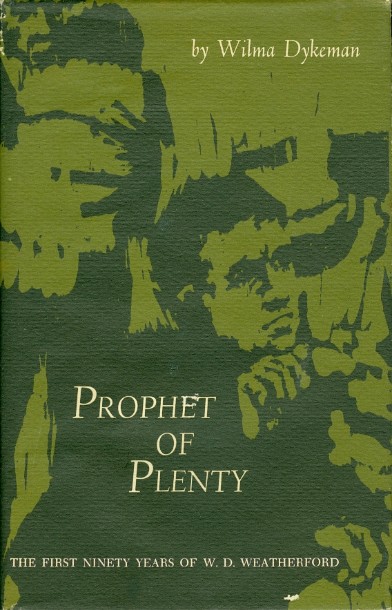 Image for Prophet of Plenty The First Ninety Years of W. D. Weatherford