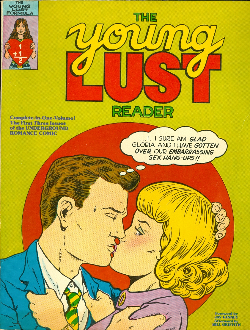 Image for The Young Lust Reader Complete in One Volume! The First Three Issues of the UNDERGROUND ROMANCE COMIC