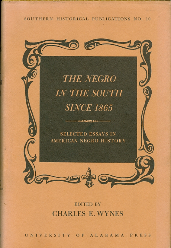 Image for The Negro in the South Since 1865 Selected Essays in American Negro History