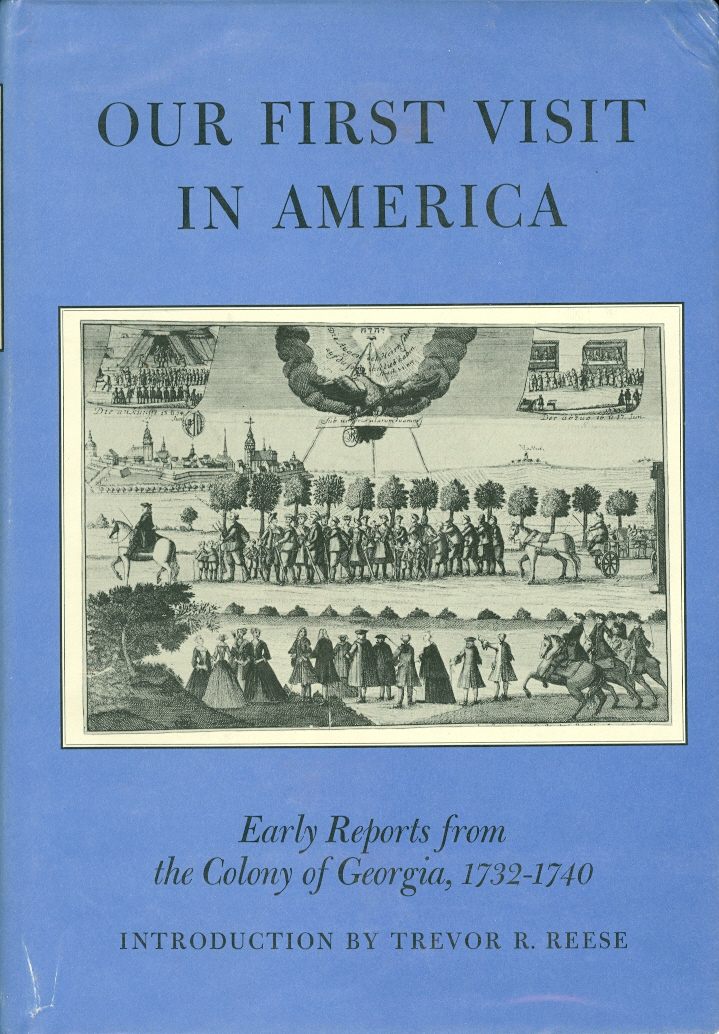 Image for Our First Visit in America Early Reprints from the Colony of Georgia, 1732-1740