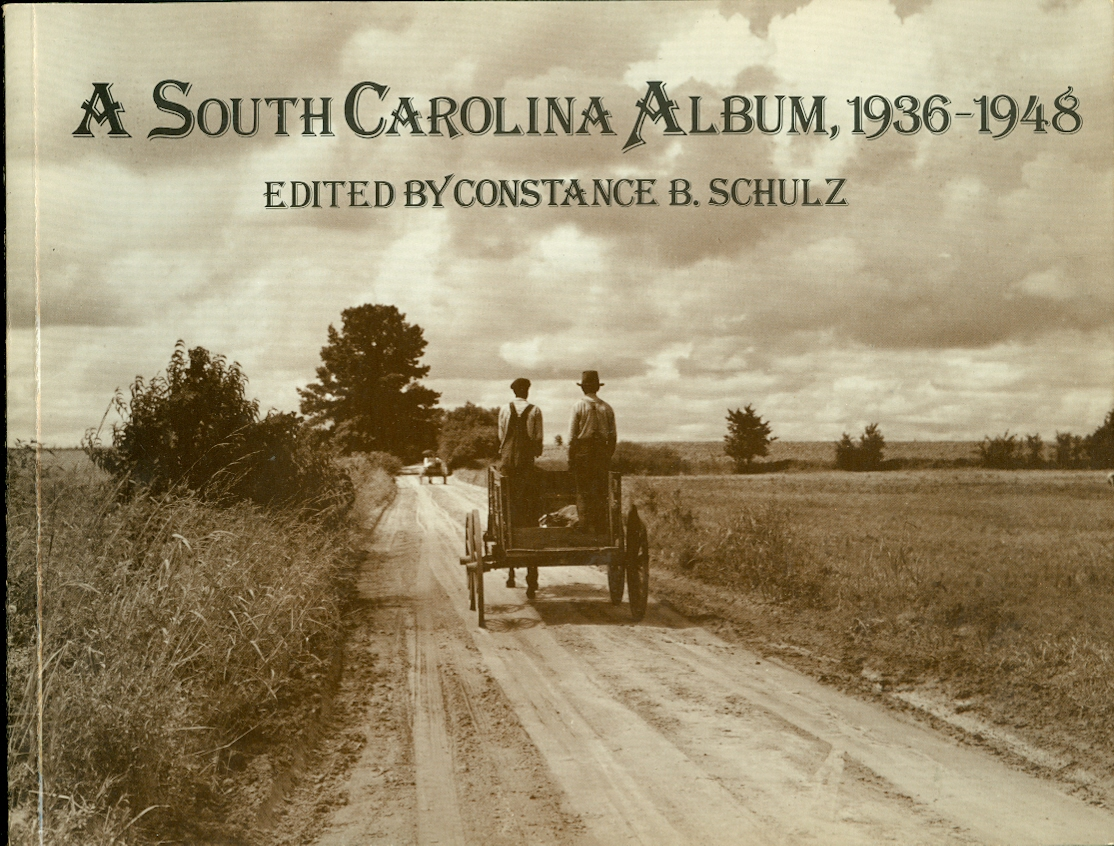Image for A South Carolina Album, 1935 - 1948 Documentary Photography in the Palmetto State