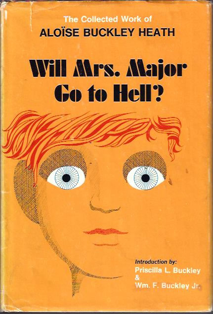 Image for Will Mrs. Major Go to Hell?