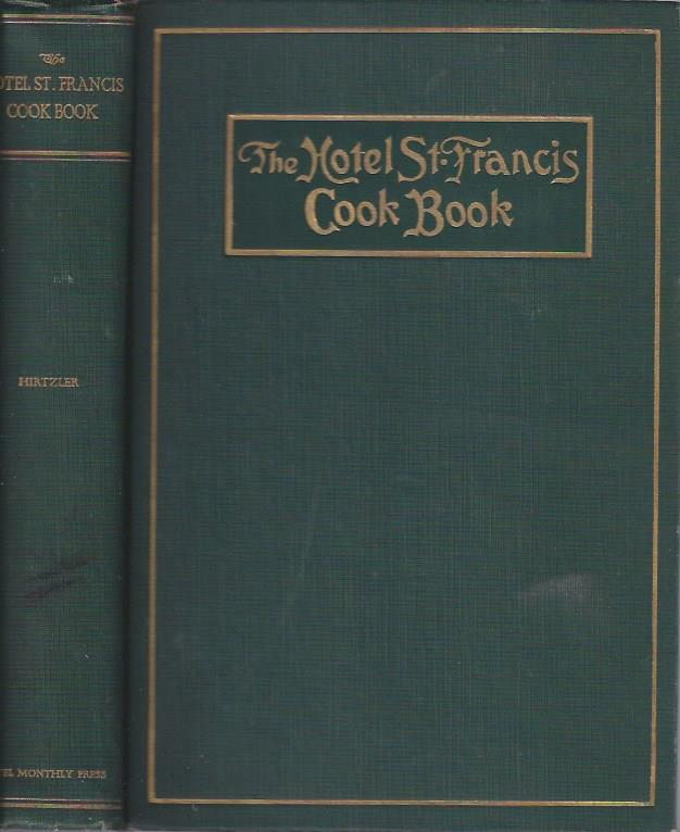 Image for The Hotel St. Francis Cook Book