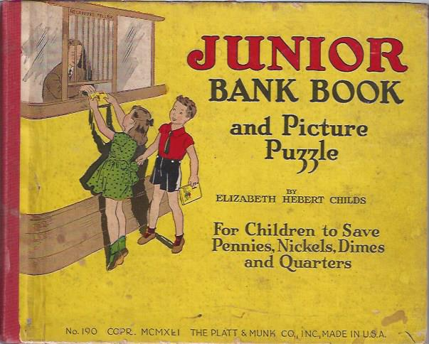 Image for Junior Bank Book and Picture Puzzle : For Children to Save Pennies, Nickels, Dimes and Quarters