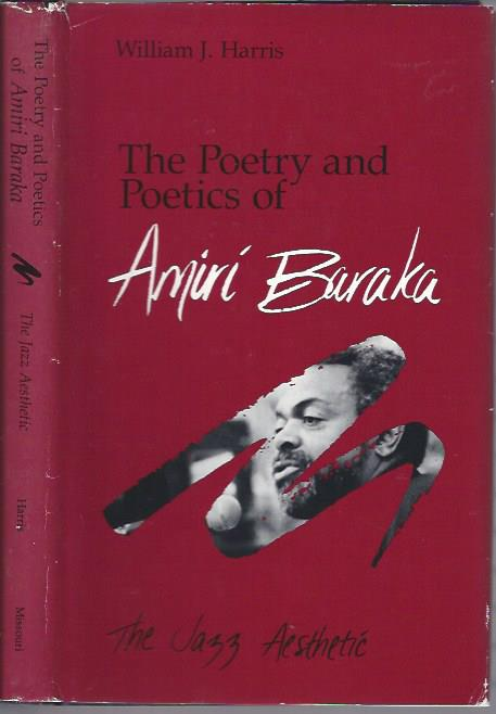Image for The Poetry and Poetics of Amiri Baraka: The Jazz Aesthetic