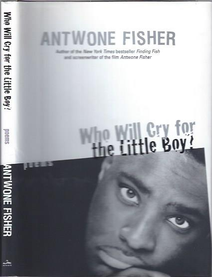 Image for Who Will Cry for the Little Boy: Poems